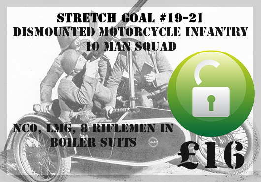 Stretch Goal 19 to 21 - Dismounted Danish Motorcycle Infantry Squad (Great Escape Games)